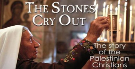 The Stones Cry out - The Story of the Palestinian Christain